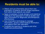 residents must be able to