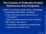 the content of federally funded abstinence only programs