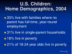 u s children home demographics 2004