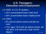 u s teenagers education and employment