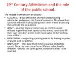 19 th century athleticism and the role of the public school4