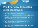 pre interview 1 develop clear objectives