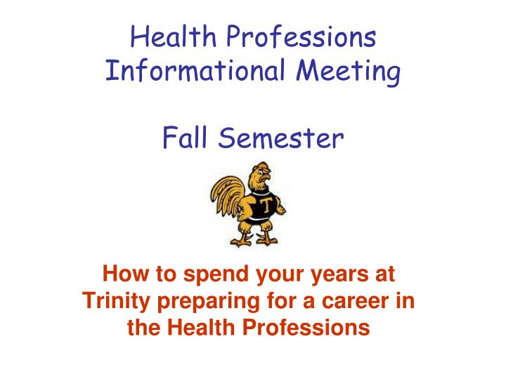 health professions informational meeting fall semester n.