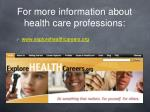 for more information about health care professions