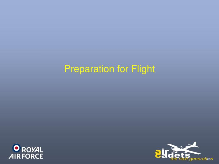 preparation for flight n.