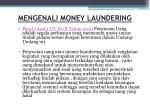 mengenal i money laundering