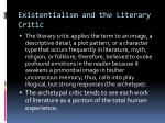 existentialism and the literary critic