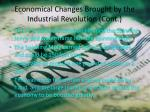 economical changes brought by the industrial revolution cont