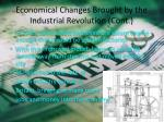 economical changes brought by the industrial revolution cont1