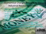 economical changes brought by the industrial revolution cont3