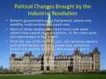 political changes brought by the industrial revolution
