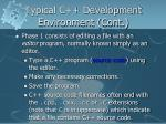 typical c development environment cont