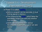 typical c development environment cont6
