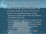 typical c development environment cont8