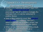 typical c development environment cont9