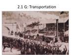 2 1 g transportation