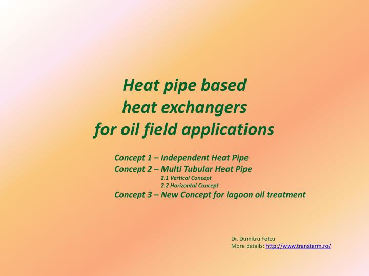 heat pipe based heat exchangers for oil field applications n.