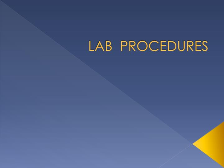 lab procedures n.