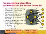 preprocessing algorithm parameterized by vertex cover nr