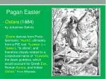 pagan easter4