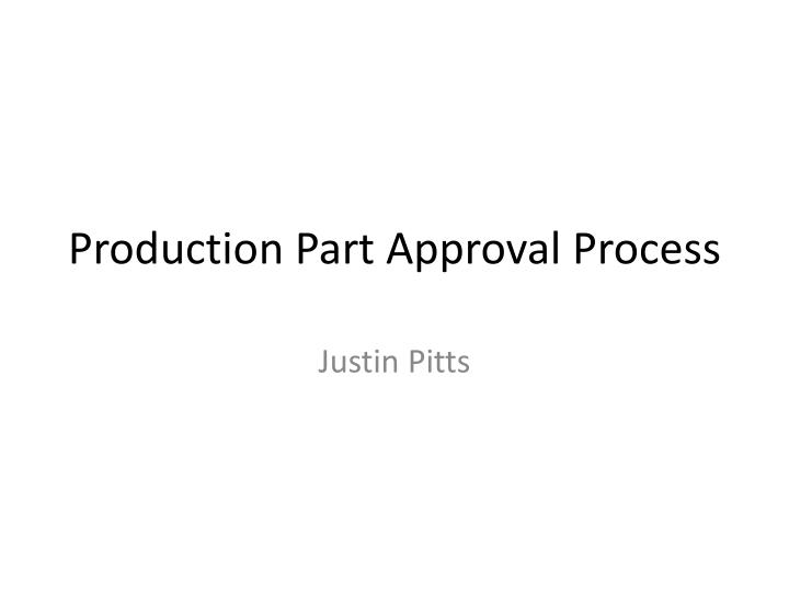 production part approval process n.
