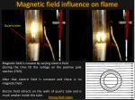 magnetic field influence on flame