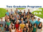 two graduate programs mims ph d