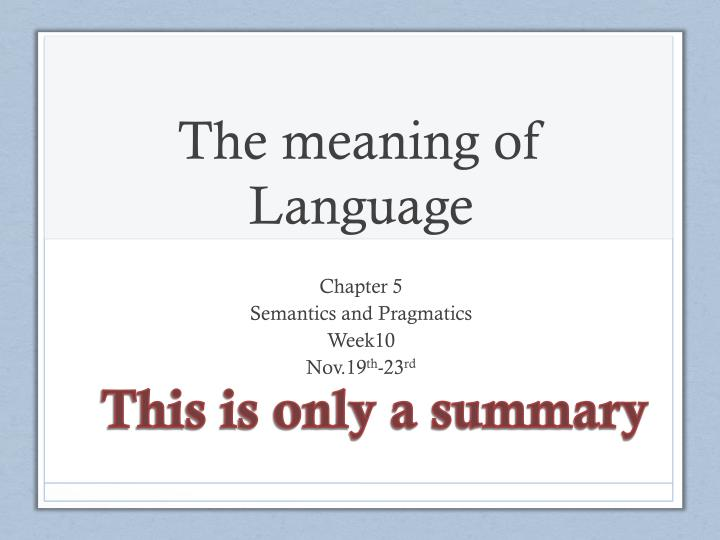the meaning of language n.