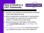 how to enroll in a cat community