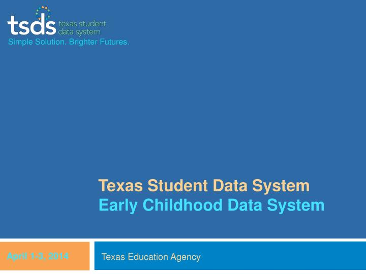 texas student data system early childhood data system n.