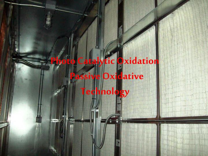 photo catalytic oxidation passive oxidative technology n.