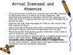 arrival dismissal and absences