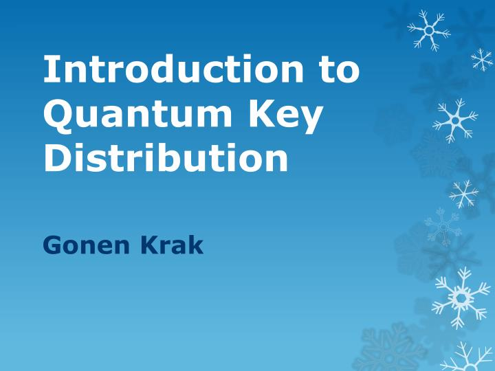 introduction to quantum key distribution n.