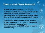 the lo and chau protocol