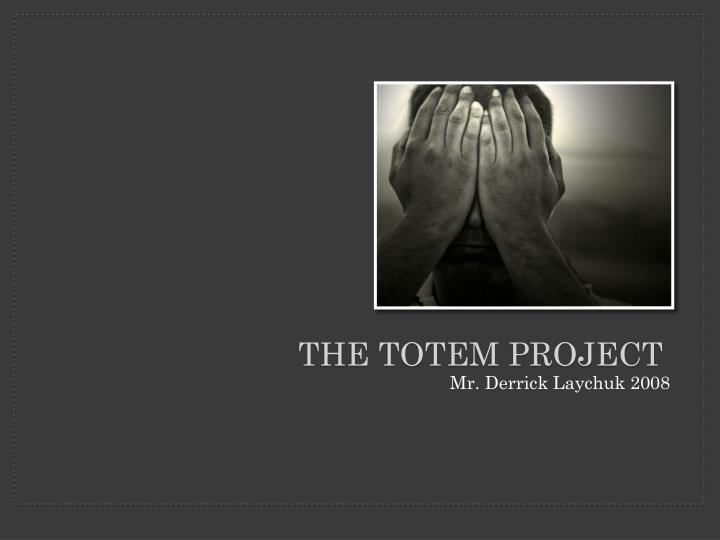 the totem project n.
