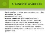 1 evaluation at admission