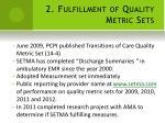 2 fulfillment of quality metric sets