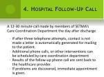 4 hospital follow up call