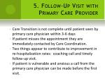 5 follow up visit with primary care provider