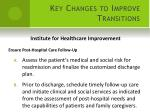 key changes to improve transitions1