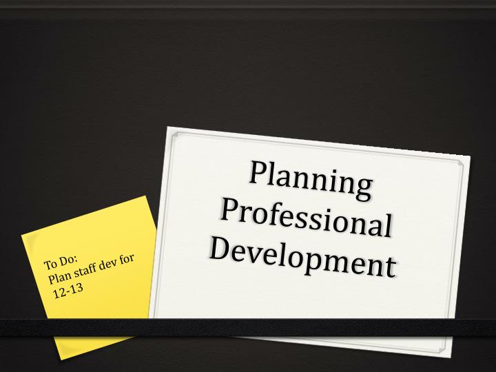 planning professional development n.