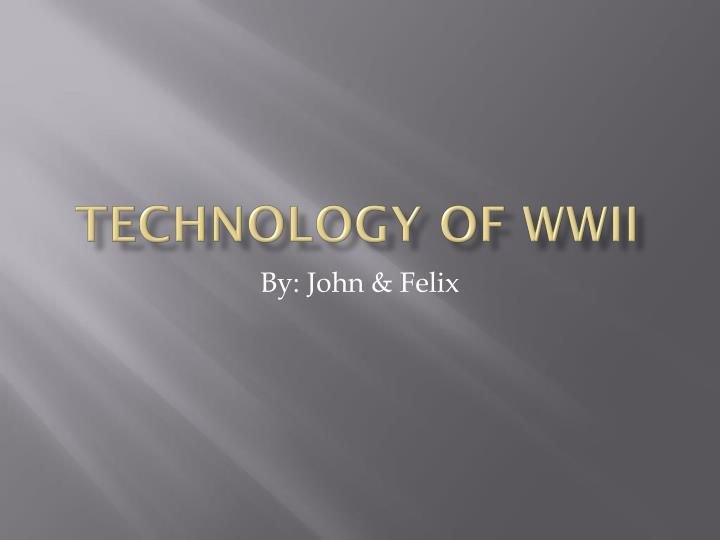 technology of wwii n.