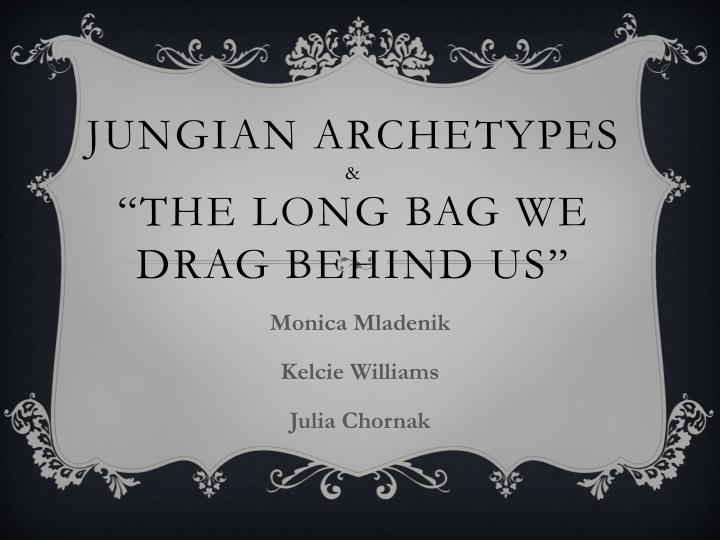 jungian archetypes the long bag we drag behind us n.