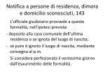 notifica a persone di residenza dimora e domicilio sconosciuti 143