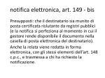 notifica elettronica art 149 bis