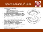 sportsmanship in bsk