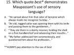 15 which quote best demonstrates maupassant s use of sensory language