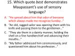 15 which quote best demonstrates maupassant s use of sensory language2