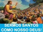 sermos santos como nosso deus