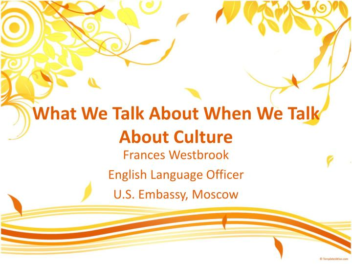 what we talk about when we talk about culture n.